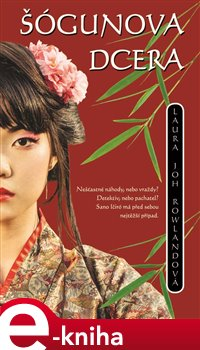Obálka titulu Šógunova dcera