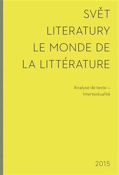 Obálka titulu Svět literatury / Le monde de la littérature