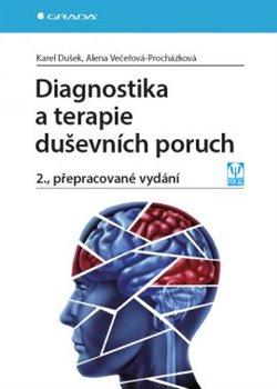 Obálka titulu Diagnostika a terapie duševních poruch