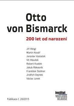 Obálka titulu Otto von Bismarck - 200 let od narození
