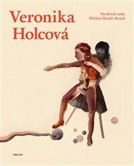Veronika Holcová si prý už léta vede něco, jako malířský deník. Nejde ale o žádné zapisování slov. Namočí si prsty do barvy a skicuje po papíru. Tak prý vznikají obrazy z jejího nejhlubšího soukromí. O komentáře k nim poprosila pět spisovatelů. Vznikla tak speciální kniha Na dosah ruky.