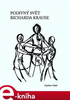 Obálka titulu Podivný svět Richarda Krause