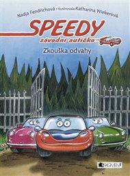 Speedy, závodní autíčko: Zkouška odvahy