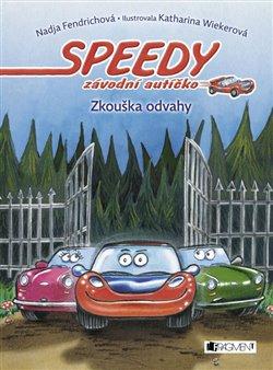 Obálka titulu Speedy, závodní autíčko: Zkouška odvahy