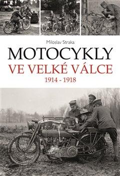 Obálka titulu Motocykly ve Velké válce