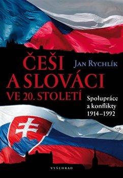 Obálka titulu Češi a Slováci ve 20. století