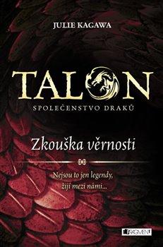 Obálka titulu Talon: Společenstvo draků - Zkouška věrnosti