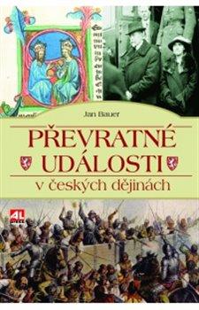 Obálka titulu Převratné události v českých dějinách