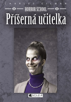 Obálka titulu Horror School 4 – Příšerná učitelka