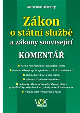 Zákon o státní službě a zákony související:Komentář - Miroslav Bělecký | Replicamaglie.com