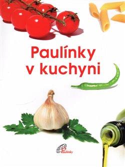 Obálka titulu Paulínky v kuchyni