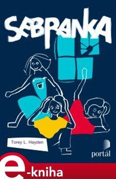 Sebranka - Torey Hayden e-kniha