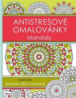 Obálka titulu Antistresové omalovánky: Mandaly