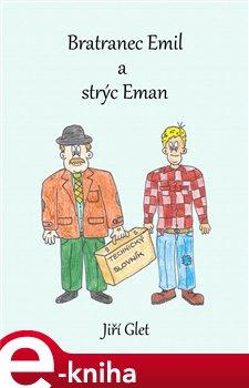 Obálka titulu Bratranec Emil a strýc Eman
