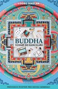 Buddha vchází do kanceláře