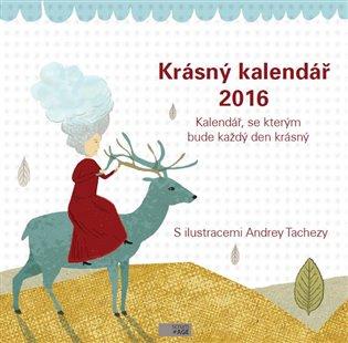 Krásný kalendář 2016