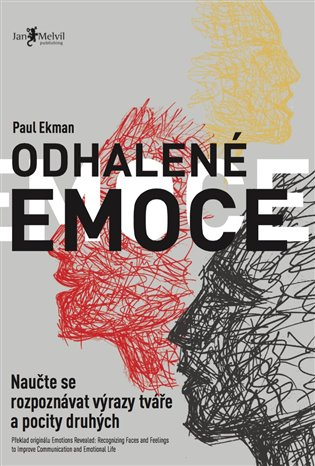 Odhalené emoce:Naučte se rozpoznávat výrazy tváře a pocity druhých - Paul Ekman   Booksquad.ink