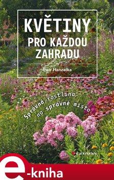 Obálka titulu Květiny pro každou zahradu