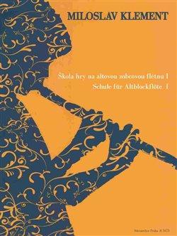 Obálka titulu Škola hry na altovou zobcovou flétnu I