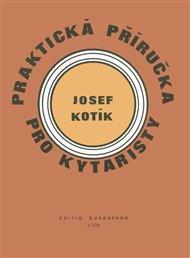 Praktická příručka pro kytaristy (Akordy, hmaty, taneční rytmy)
