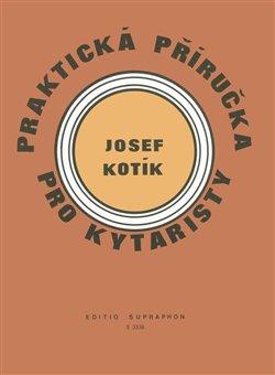 Obálka titulu Praktická příručka pro kytaristy (Akordy, hmaty, taneční rytmy)