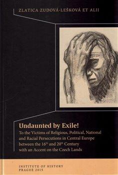 Obálka titulu Undaunted by Exile!