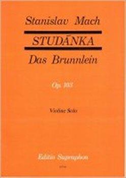 Obálka titulu Studánka op. 103 (30 lidových písní v úpravě pro sólové housle)