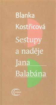 Obálka titulu Sestupy a naděje Jana Balabána
