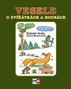 Obálka titulu Vesele o zvířátkách a houbách