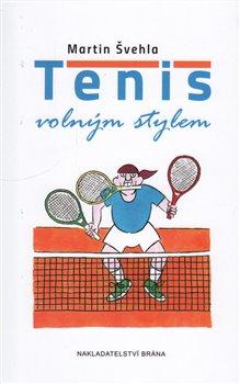 Obálka titulu Tenis volným stylem