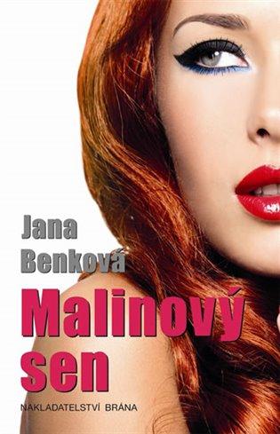 Malinový sen - Jana Benková   Booksquad.ink