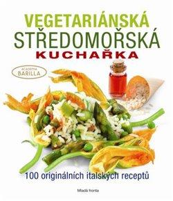 Obálka titulu Vegetariánská středomořská kuchařka