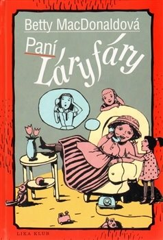 Obálka titulu Paní Láryfáry