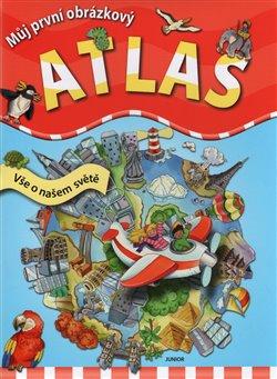 Obálka titulu Můj první obrázkový atlas