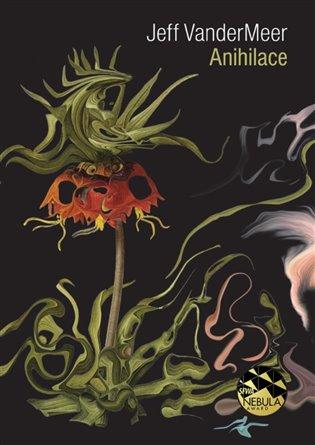 Anihilace - Jeff VanderMeer   Booksquad.ink