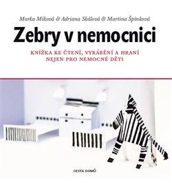Obálka titulu Zebry v nemocnici