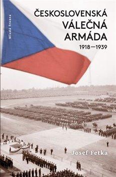 Obálka titulu Československá válečná armáda 1918–1939