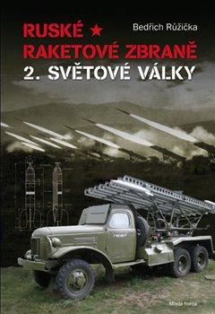 Obálka titulu Ruské raketové zbraně 2. světové války