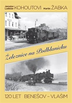 Obálka titulu Železnice na Podblanicku