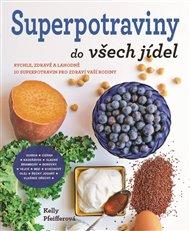 Superpotraviny do všech jídel