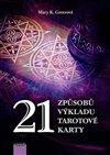 Obálka knihy 21 způsobů výkladu tarotové karty