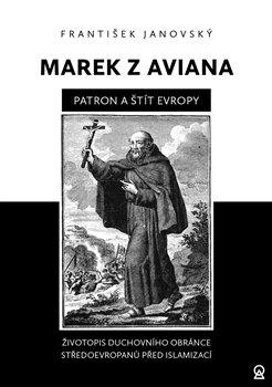 Obálka titulu Marek z Aviana – patron a štít Evropy