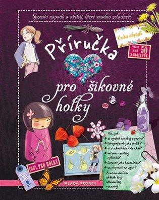 Příručka pro šikovné holky - -   Booksquad.ink