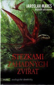Obálka titulu Stezkami záhadných zvířat