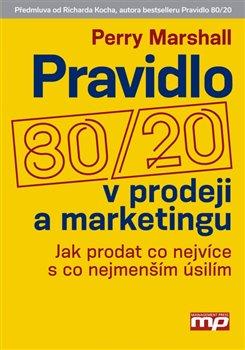 Obálka titulu Pravidlo 80/20 v prodeji a marketingu