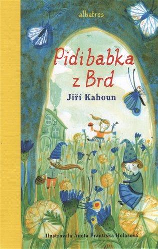 Pidibabka z Brd - Jiří Kahoun | Booksquad.ink