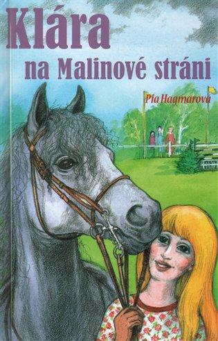Klára na Malinové stráni - Pia Hagmarová | Booksquad.ink