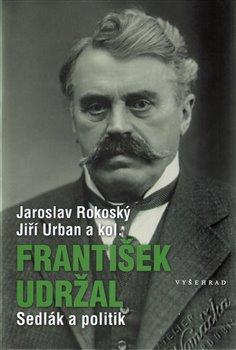 Obálka titulu František Udržal (1866-1938)