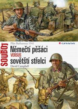 Obálka titulu Němečtí pěšáci versus sovětští střelci