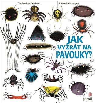 Jak vyzrát na pavouky? - Catherine Leblanc   Booksquad.ink